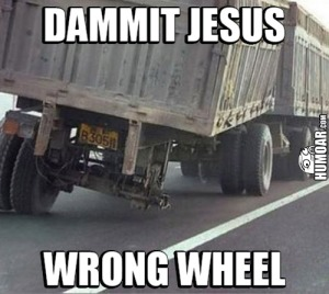 dammit-jesus-wrong-wheel