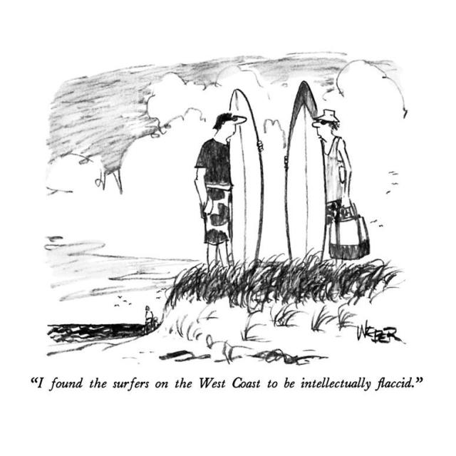 robert-weber-i-found-the-surfers-on-the-west-coast-to-be-intellectually-flaccid-new-yorker-cartoon_a-g-9186804-8419449.jpg
